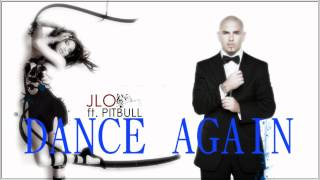 Jennifer López - Dance Again ft. Pitbull (Audio)