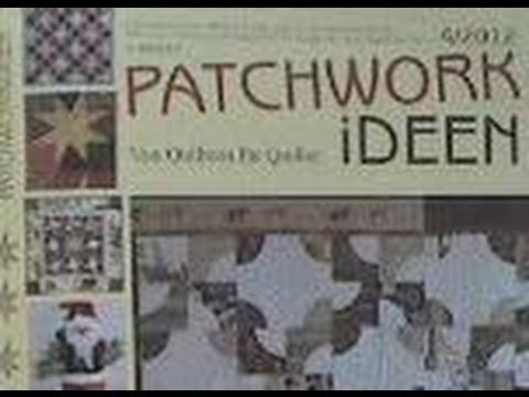 Quilt patchwork ideen 4 2012 wmv youtube - Patchwork ideen ...