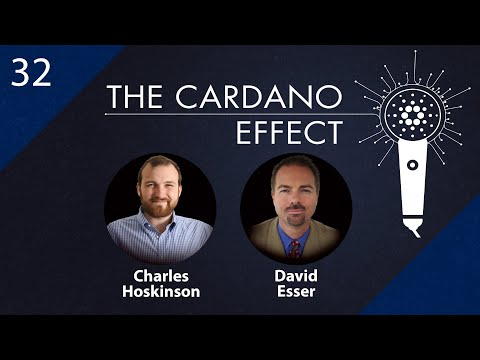 New Cardano Roadmap with Charles Hoskinson and David Esser - Episode 32