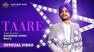 TAARE Barjinder Singh Ballu (Official ) New Punjabi Song 2018
