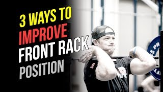 Front Rack Mobility (3 Ways To Improve Your Front Rack Position)