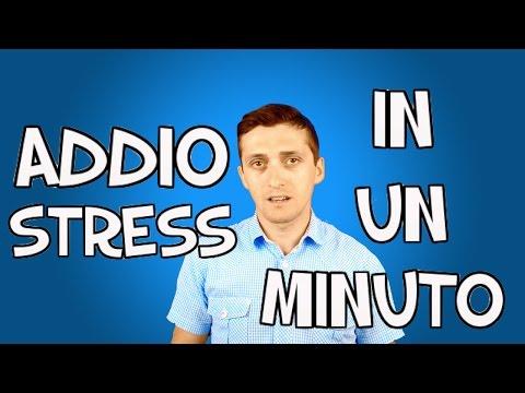 ADDIO STRESS/ANSIA IN 1 MINUTO [TUTORIAL] - Eliminare Stress - Sconfiggere Ansia - GARANTITO