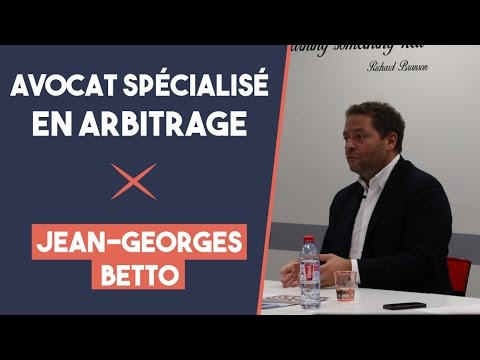 La profession d'avocat en arbitrage - Jean-Georges Betto