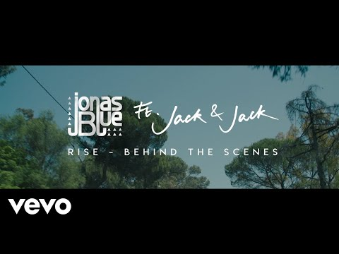 Jonas Blue - Rise ft. Jack & Jack (Behind The Scenes)