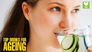 Top Drinks To Fight Ageing - Health Tips