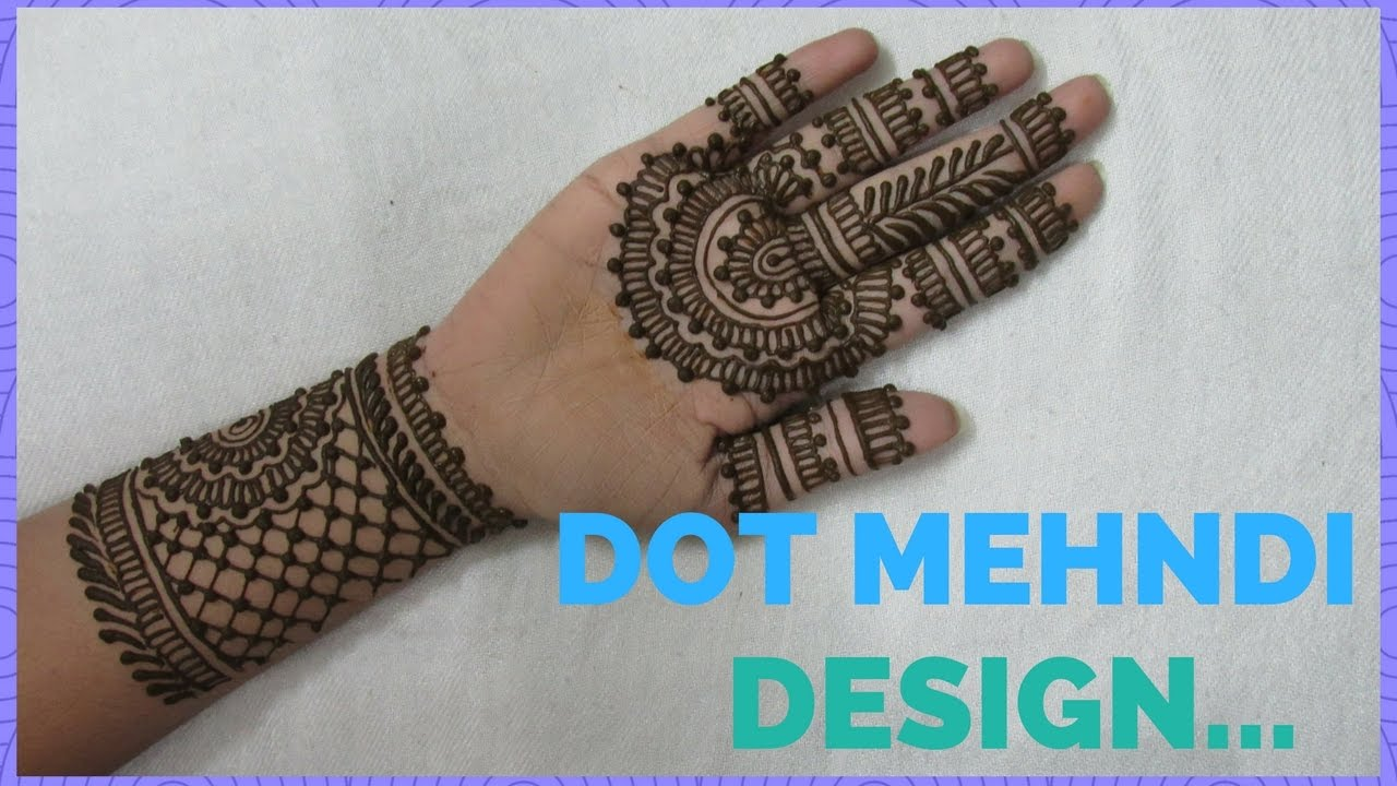 Mehndi Designs Patterns Ideas : Dot mehndi design for hands ideas