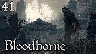 Zagrajmy w Bloodborne [#41] - POCZĄTEK DLC