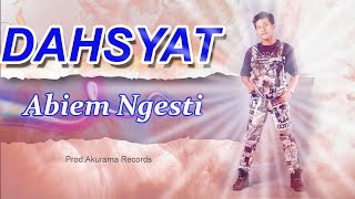 Video Abiem Ngesti - Dahsyat (Official Music Video) download MP3, 3GP, MP4, WEBM, AVI, FLV Maret 2018