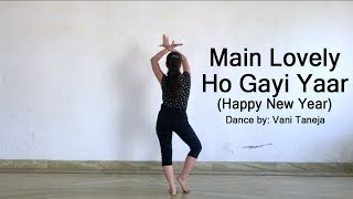 Main Lovely Ho Gayi Yaar - Dance (Happy New Year)