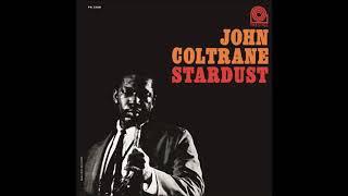 John Coltrane - Stardust (Full Album)