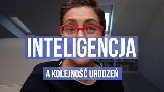 Inteligencja dziecka a kolejność urodzeń/Kasia Sawicka/
