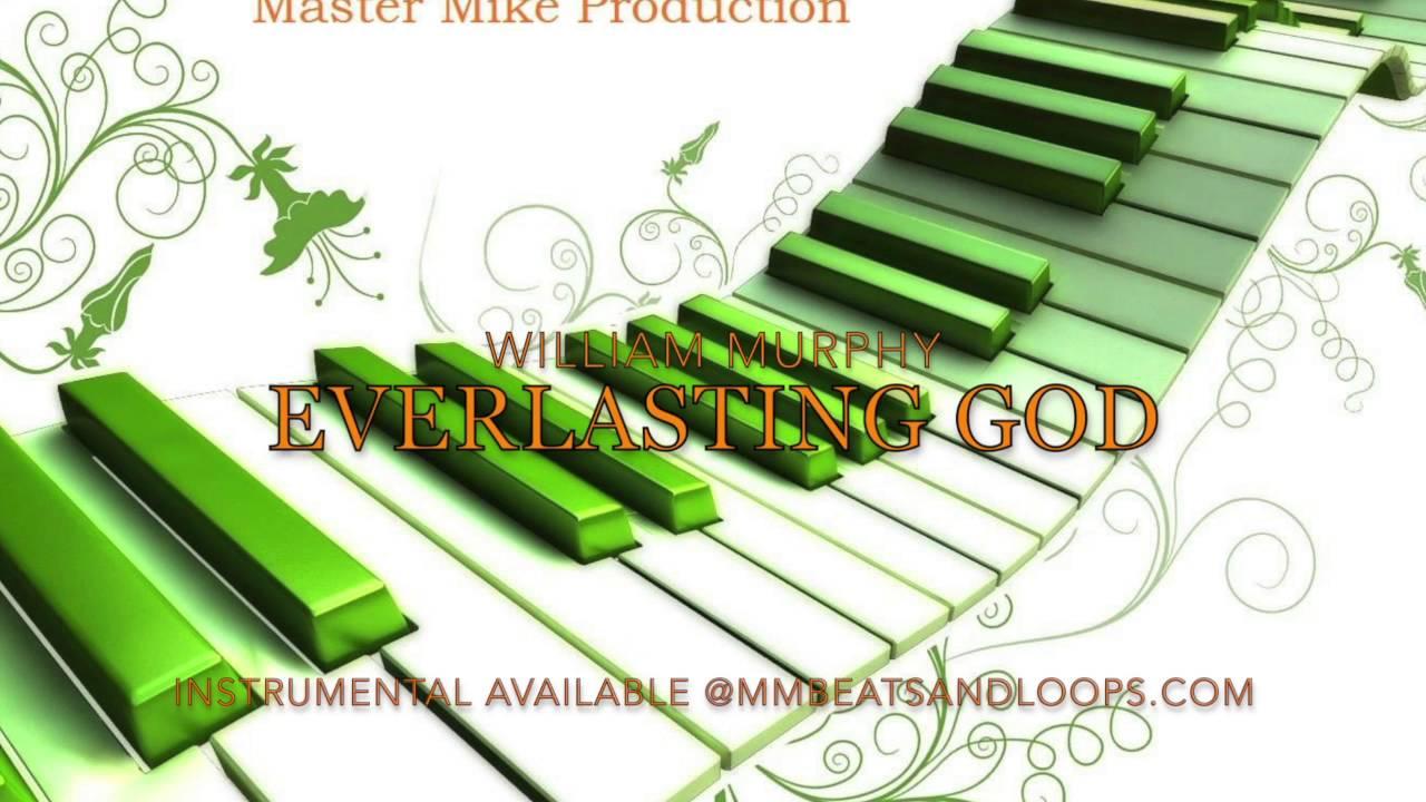 william-murphy-everlasting-god-instrumental-master-mike