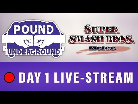 🔴 Pound Underground - Super Smash Bros. Melee Tournament - Day 1 Live-stream