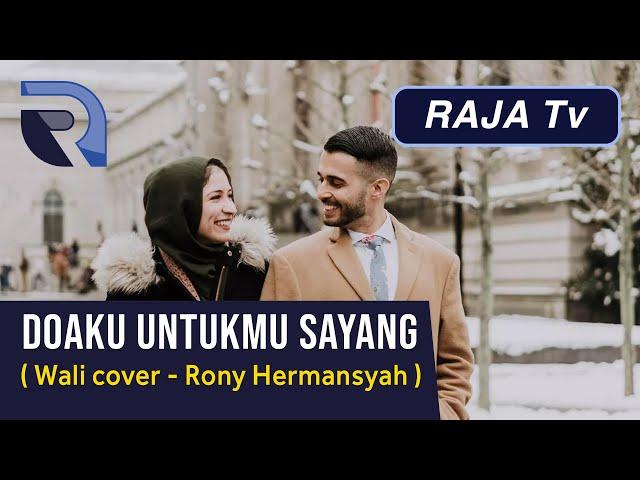 Cover Lagu Doaku Untukmu Sayang - Wali Band - Rony Hermansyah