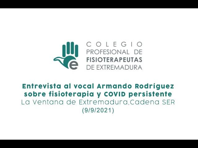Entrevista Armando Rodríguez_ Fisioterapia y COVID persistente