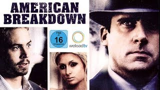 🎬 American Breakdown (Drama | deutsch)