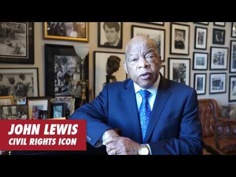 A Message from Civil Rights Leader, Hon. John Lewis
