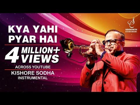 Kya Yahi Pyar Hai- Instrumental   Kishore Sodha   SIDDHARTH ENTERTAINERS