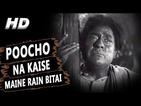 Poocho Na Kaise Maine Rain Bitai (Sad)| Manna Dey | Meri Surat Teri Aankhen Songs | Ashok Kumar