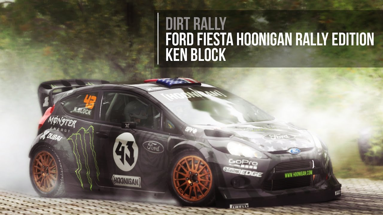 dirt rally ford fiesta hoonigan rally edition custom. Black Bedroom Furniture Sets. Home Design Ideas