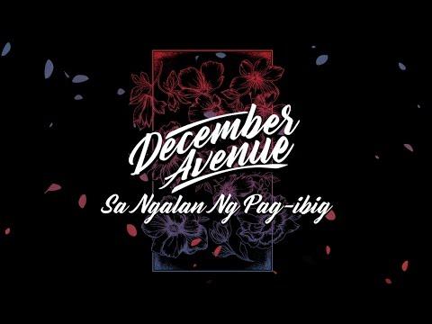 December Avenue - Sa Ngalan Ng Pag-Ibig
