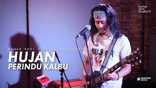 KSSLS #38 HUJAN - PERINDU KALBU
