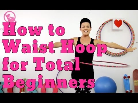 How to Hula Hoop for Total Beginners