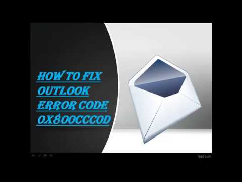 How to Fix Outlook Error Code 0x800ccc0d