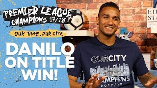 I was watching cartoons! | danilo interview | premier league champions 17/18