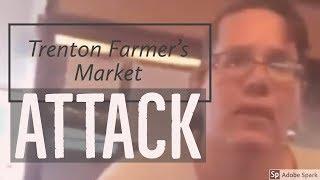 Racist rant?! Woman berates customer at Trenton Farmers Market