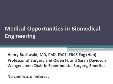 Medical Opportunities in Biomedical Engineering
