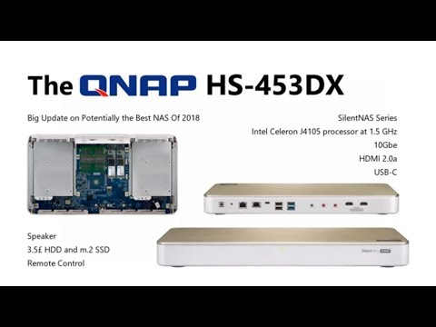 Update On The QNAP HS-453DX Silent 10Gbe HDMI 2 0 NAS