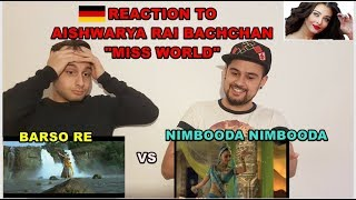 "GERMAN Reaction to AISHWARYA RAI Bollywood Music Video ""Barso Re"" vs. ""Nimbooda Nimbooda"""