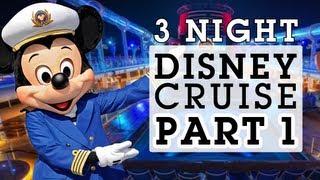 Disney Dream Cruise 2013 - 3 Night Bahamas (Part 1)