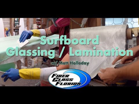 Glassing A Surfboard : Surfboard Lamination