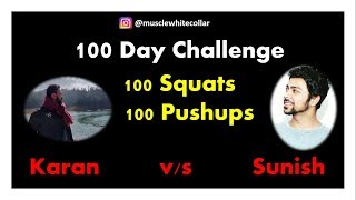 100 Day Challenge | 100 Squats and 100 Pushups | White Collar Muscle