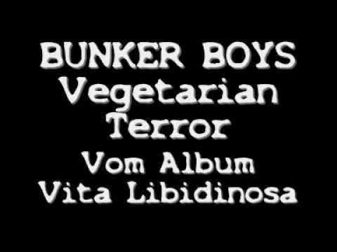 Bunker Boys Vegetarian Terror