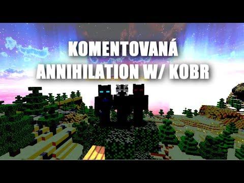 ANNIHILATION KOMENT. #1 CosmicMC w/ KOBR