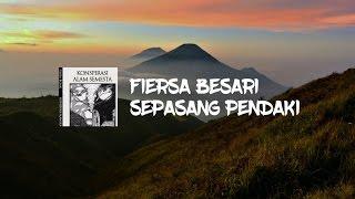 FIERSA BESARI - SEPASANG PENDAKI (LIRIK)