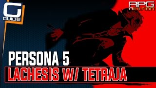 Persona 5 - Lachesis with Tetraja Fusion (Twin Wardens Quest)