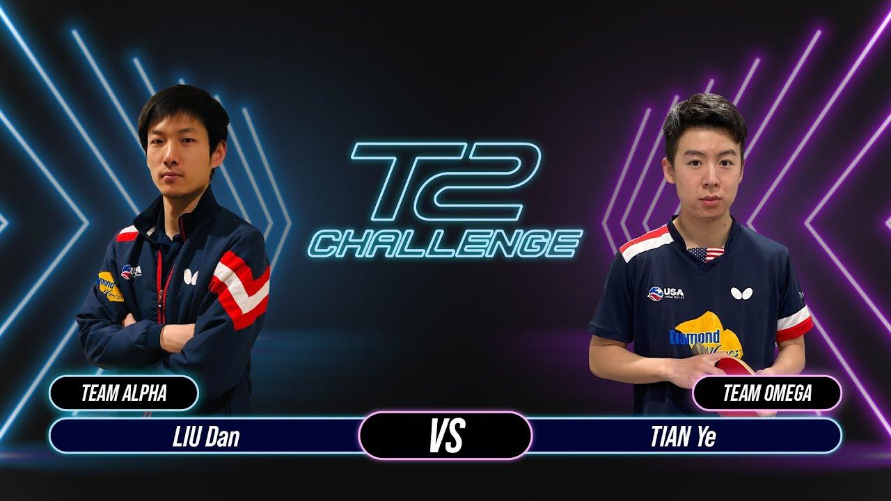 T2 Challenge | Season 2 | Match 12 : [Alpha] LIU Dan vs TIAN Ye [Omega]