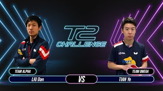 T2 Challenge   Season 2   Match 12 : [Alpha] LIU Dan vs TIAN Ye [Omega]
