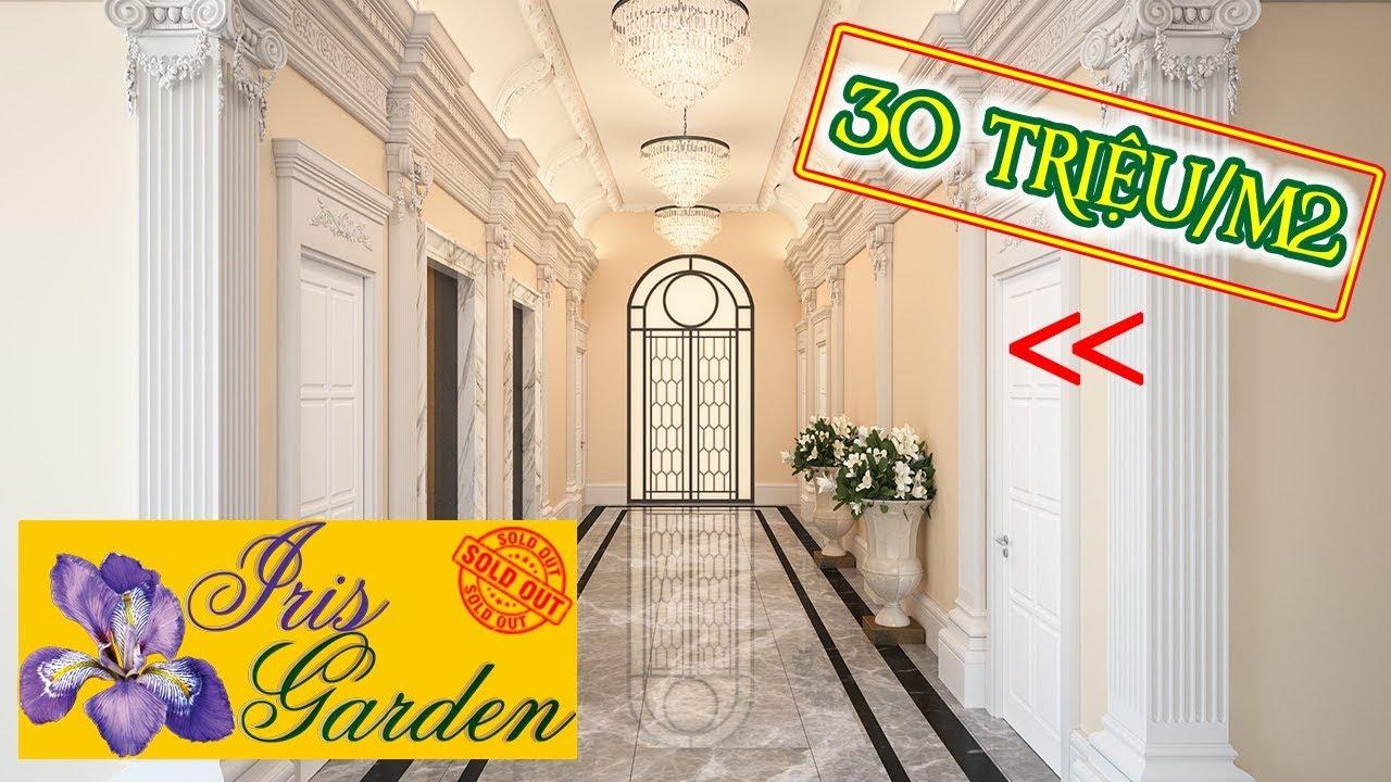 CHUNG CƯ IRIS GARDEN MỸ ĐÌNH – Giới thiệu giá bán chung cư Iris Garden Mỹ Đình Bản Full