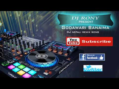 Godawari baney ma DJ Remix RONY... lets  Party......  Time to Rock
