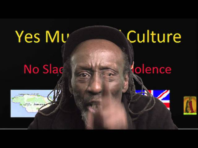 Yes music and culture No slackness and violence