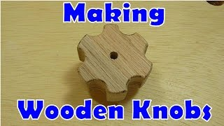 Making Wooden Knobs