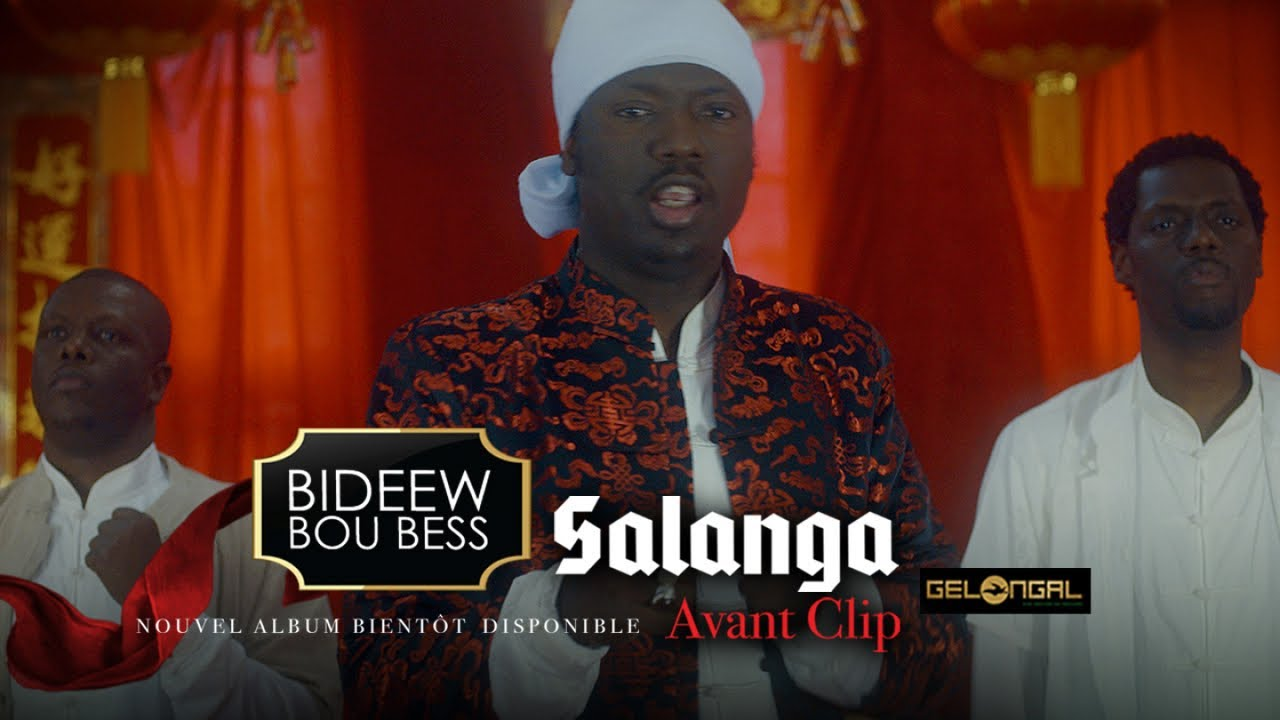 Bideew Bou Bess - Salanga [Avant Clip]