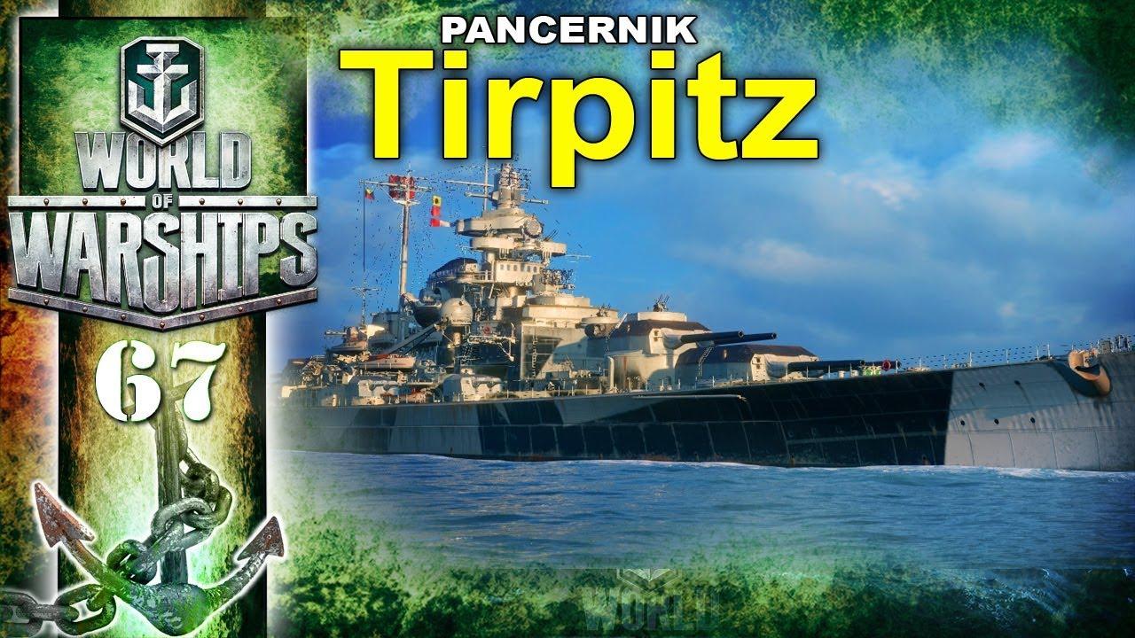 Tirpitz – niemiecki pancernik w akcji – World of Warships