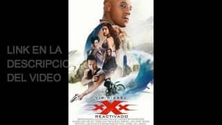 DESCARGA xXx: Reactivado (MEGA)