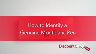 HOW TO: Identify a Genuine Montblanc Pen